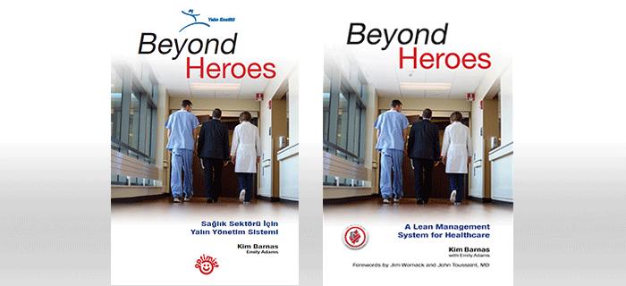 beyond_heroes_saglik_sektoru_icin_yalin_yonetim_sistemi_turkce_kitabi