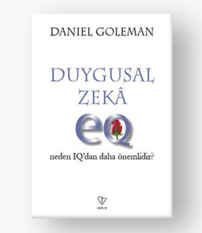 Duygusal Zeka-Neden IQ dan Daha Önemli