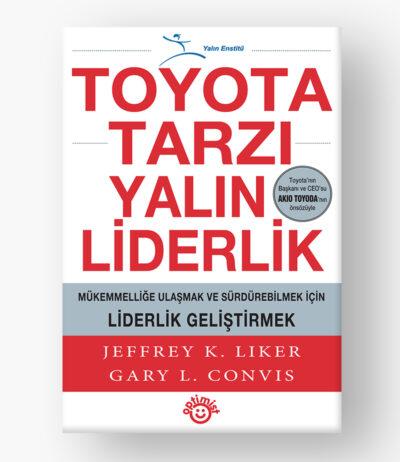Toyota Tarzı Yalın Liderlik Kitabı